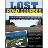 Lost Road Courses: Riverside, Ontario, Bridgehampton & More