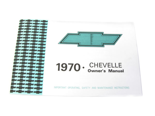 1970 Chevelle Factory Owners Manual