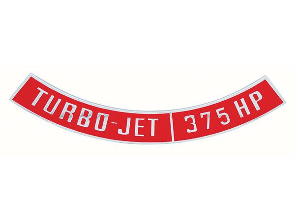1964-1977 Chevelle Big Block Air Die Cast Cleaner Decal, Turbo Jet 375 Horsepower