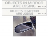 Objects in Mirror are Losing Side View Mirror Decal 3 Inch x 1/2 Inch