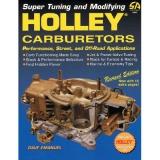 Super Tuning and Modifying Holley Carburetors