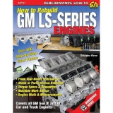 How to Rebuild GM LS Series Engines