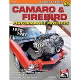 Camaro & Firebird Performance Projects 1970-1981