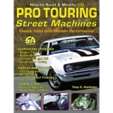 How to Build & Modify GM Pro-Touring Street Machines