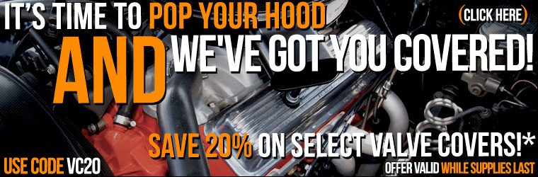 20% Off Select Valve Covers!
